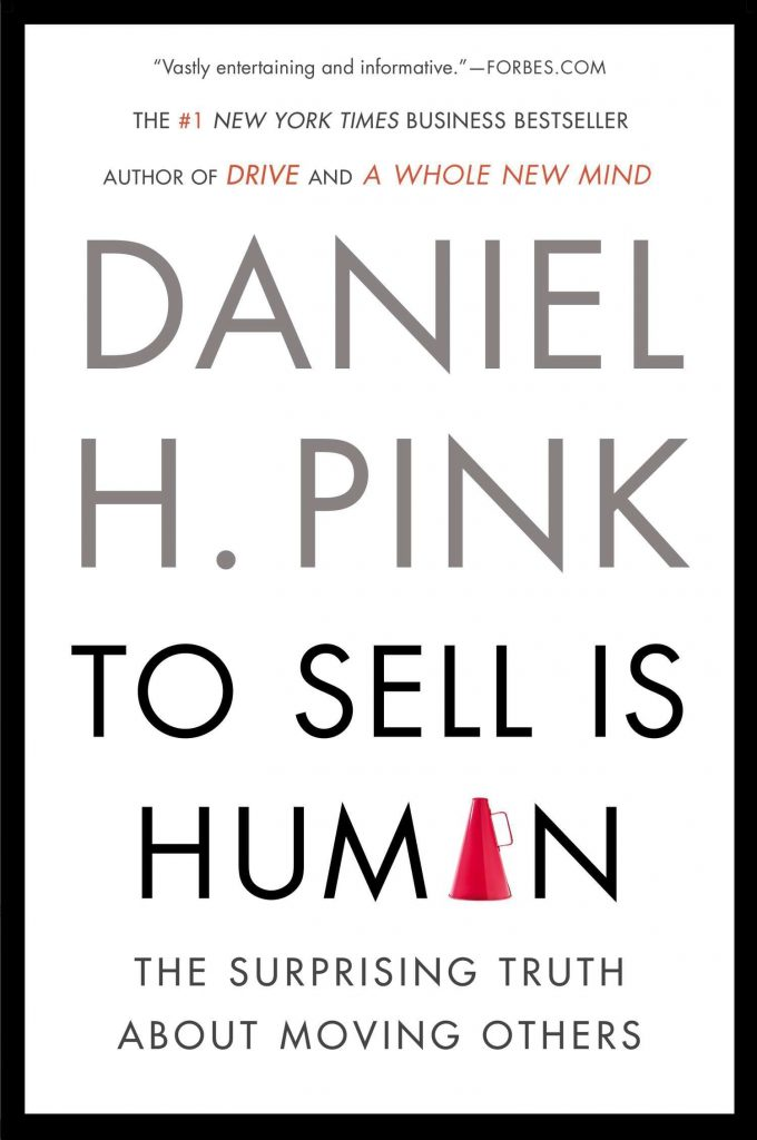 """Cover of """"To Sell is Human"""" by Daniel Pink"""