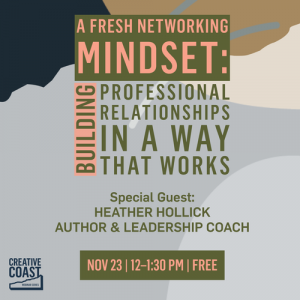 Networking Mindset for Creative Coast
